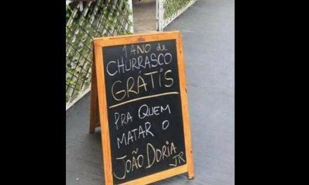 Comerciante anuncia churrasco grátis pra quem matar João Doria