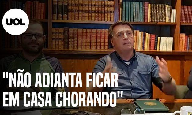 'Não adianta ficar em casa chorando', diz Bolsonaro em dia com 1.452 mortes