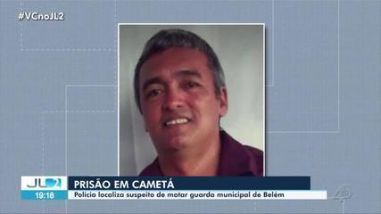 Em Cametá, Polícia prende suspeito de matar guarda municipal de Belém