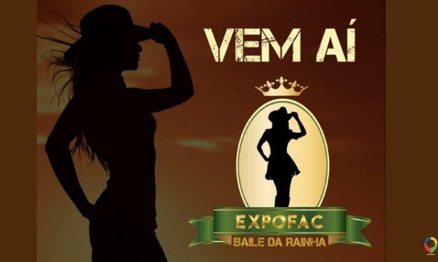 Aberta a pré-inscrição para o Baile da Rainha da Expofac 2021